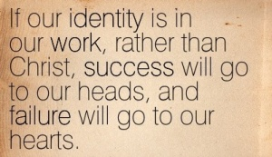 Quotation-Timothy-Keller-failure-work-success-identity-Meetville-Quotes-39615